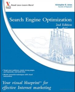 Search Engine Optimization: Your visual blueprint for effective Internet marketing, Second Edition