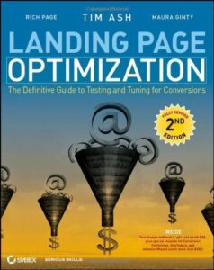 SEO Book - Landing Page Optimization: The Definitive Guide to Testing and Tuning for Conversions, Second Edition