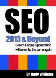 SEO 2013 & Beyond: Search engine optimization will never be the same again (Webmaster Series)