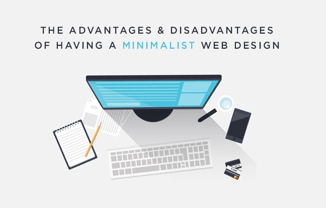 The advantages and disadvantages of minimalist web design for Minimalist web design