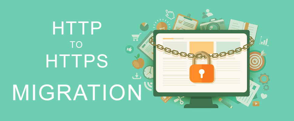 HTTP to HTTPS Migration: A Checklist
